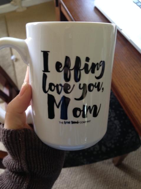 Effing love mom
